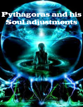 pythagoras and his soul adjustments